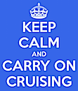 keep-calm-and-carry-on-cruising-1.png